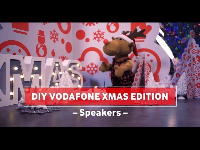 DIY Vodafone XMAS Edition. Do It Yourself Speakers