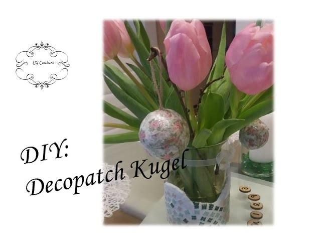 DIY Decopatch Kugel   Frühlingsdeko selber machen