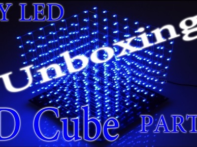 Unboxing DIY Kit 8x8x8 LED 3D Cube Blau | HD+ | Deutsch