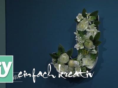 Blumenbuchstaben für die Wand I DIY einfach kreativ