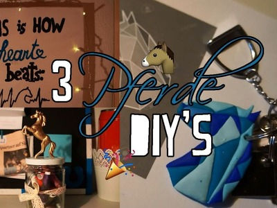 "♥ 3 ""pferdige"" DIY's ♥ Geschenke für Reiter, Zimmerdeko.  | capijuli"
