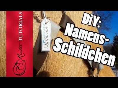 DIY: Anhänger fürs Pferd! Namensschild beschriften, ganz leicht!. Reitertutorials