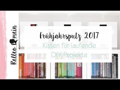 Frühjahrsputz 2017 -  Aufbewahrung von DIY Projekten (Tag 4)
