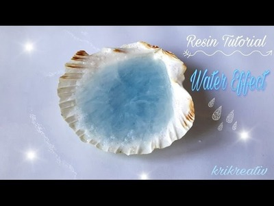 RESIN Water-Effect Tutorial in a Shell *Krikreativ* Wasser-Effekt mit Gießharz