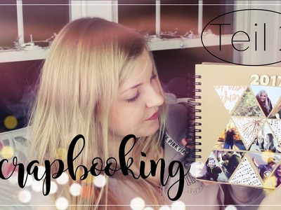 Scrapbooking Teil 2 | Travel Journal | Daria Abroad
