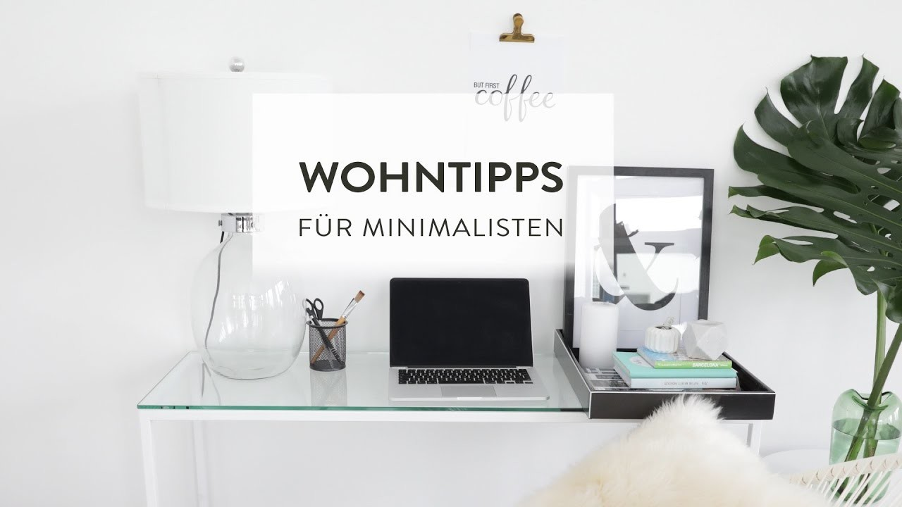 Wohntipps F R Minimalisten Westwing Diy Tipps My Crafts And Diy Projects