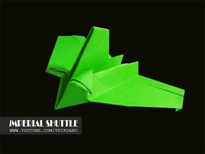 Papierflieger selbst basteln. Papierflugzeug falten - Beste Origami Flugzeug   Imperial Shuttle