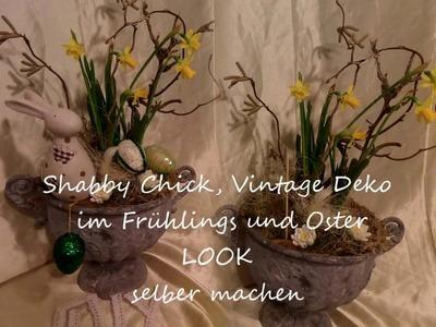 DIY:BLUMEN-Werkstatt,Shabby Chic, Vintage FRÜHLINGS DEKO + Oster Deko selber machen,UPSYCLING