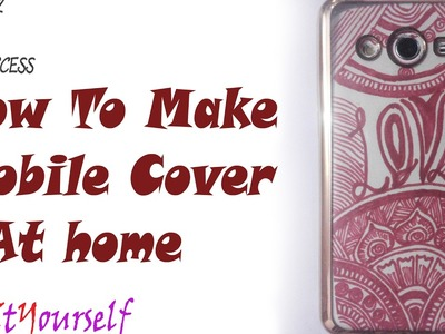 DIY:how to make mobile cover at home Easy Step by step