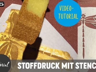 Wunderschön und easy Stoffdruck mit Stenziltechnik  -DIY-Tutorial-