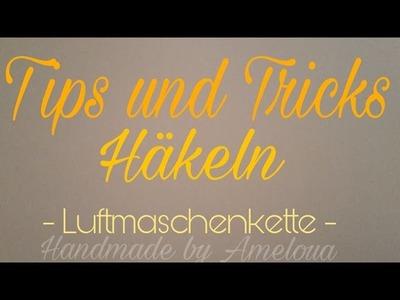 Tips und Tricks beim Häkeln - Luftmaschenkette - Hack
