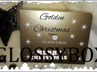 Glossybox Dezember 2016 | Golden Christmas Edition | beautyoverage Astrid