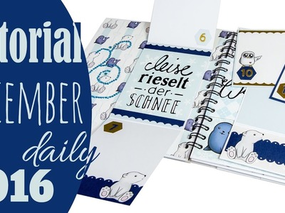 "[Scrapbook Tutorial] Mini Album ""December Daily 2016"" 