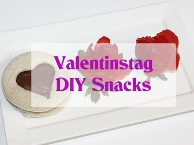 Valentinstag | DIY Snacks