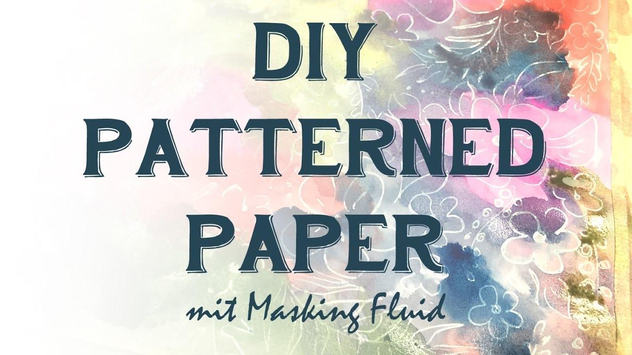 DIY Patterned Paper mit Masking Fluid