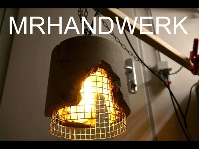 DIY Vintage Lamp. Cement Lampe - Anleitung - ( Teil 1. )