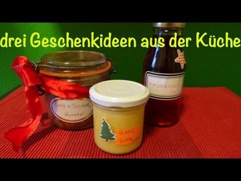 Drei Geschenke aus der Küche