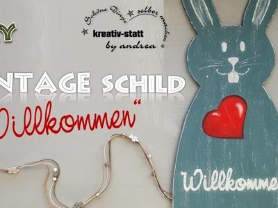 """DIY Basteln - Vintage Schild """"Willkommen"""" als Hase - [How To]"""