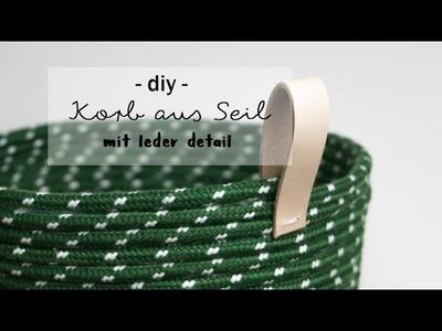 Tutorial DIY Korb aus Seil mit Leder-Schlaufe