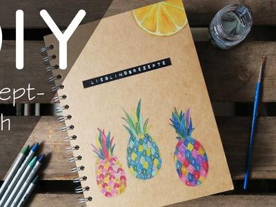 DIY Rezeptbuch - Kochbuch, Lieblingsrezepte, Inspiration