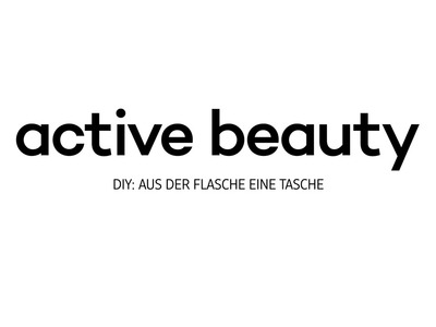 Active beauty DIY: Aus der Flasche wird die Tasche!