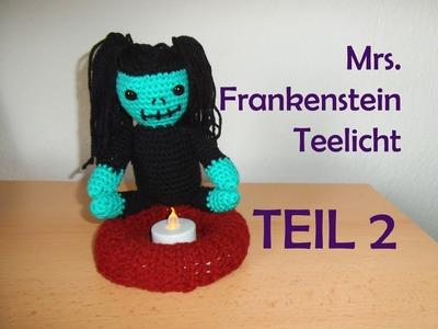 Mrs Frankenstein Teelicht - Teil 2 - Amigurumi Häkelanleitung