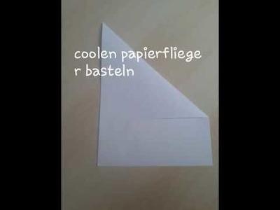 Coolen papierflieger basteln