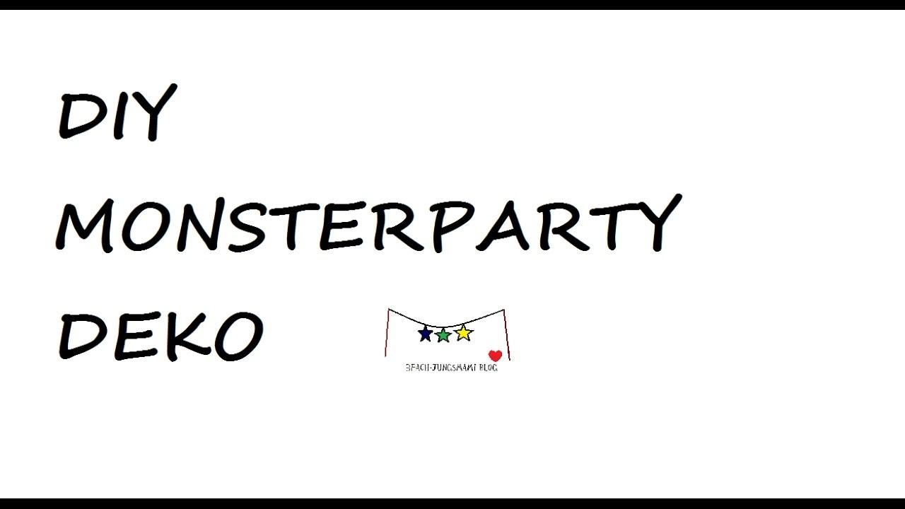Monsterparty Diy | DIY Deko Geburtstag