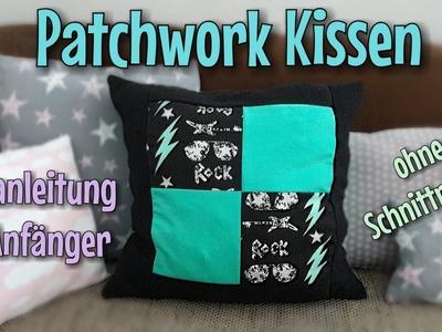 Patchwork Kissen - Nähanleitung - OHNE Schnittmuster - TINA
