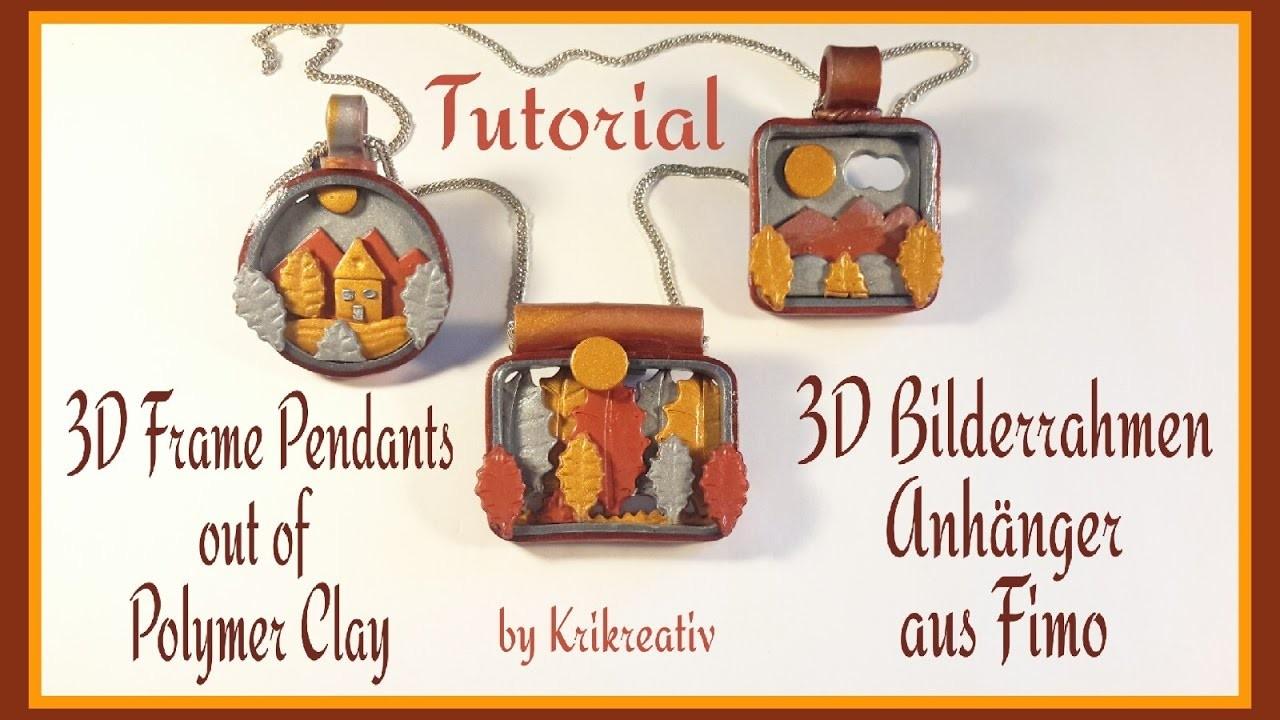 3D Frame Pendants out of Polymer Clay Tutorial, 3D Bilderrahmen Anhänger aus Fimo
