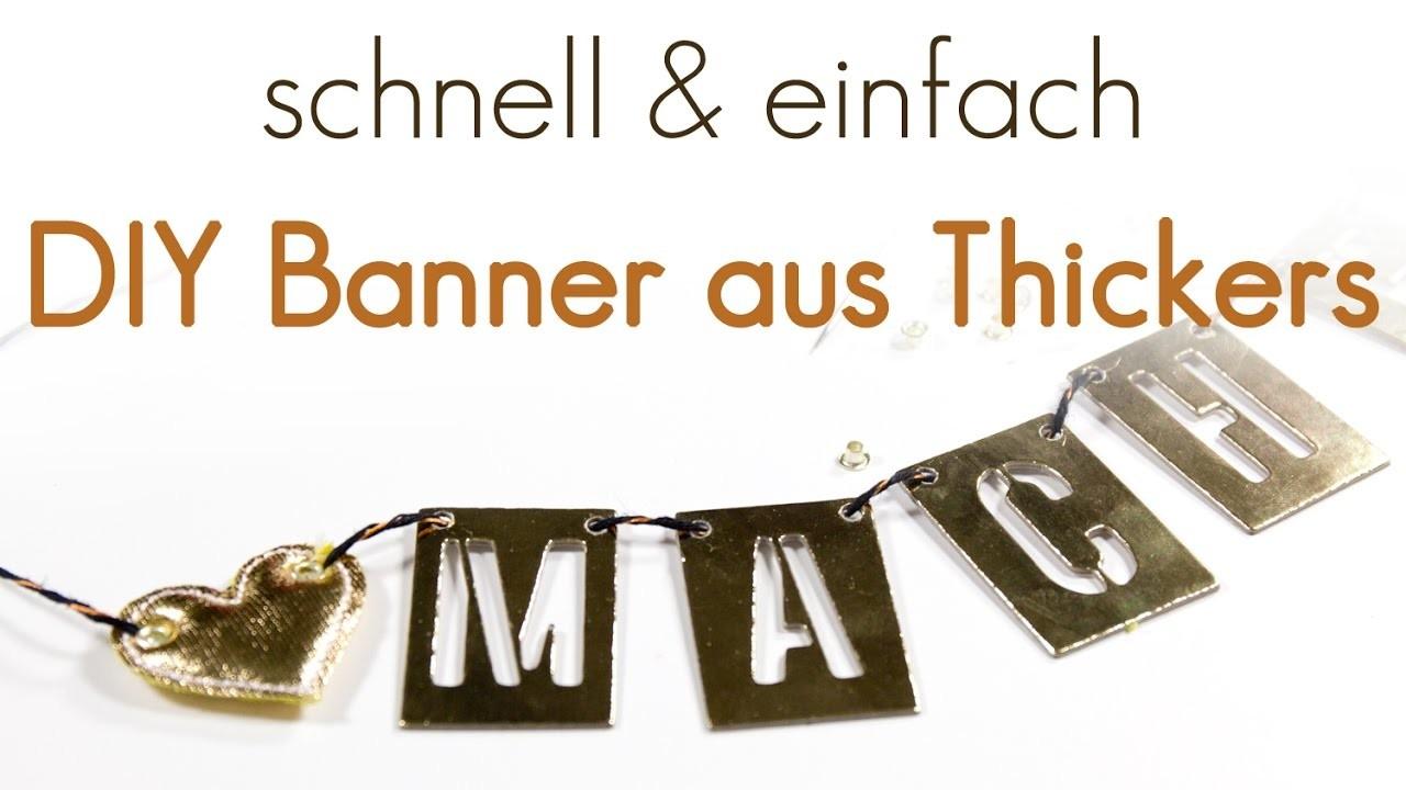 Dekoidee: DIY Banner mit Thickers