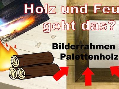 Anleitung DIY Holz Bilderrahmen Selbermachen - upcycling aus Paletten mal anders