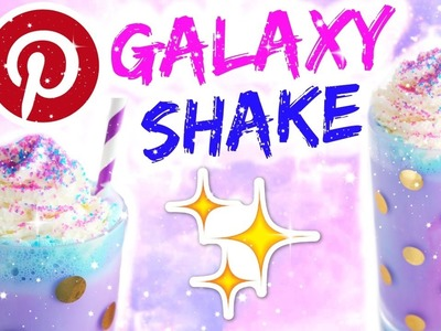 DIY TUMBLR GALAXY SHAKE | PINTEREST TREND IM TEST ♡