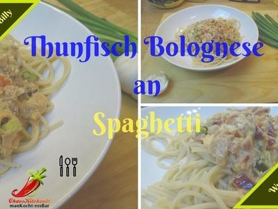 """DIY """"Thunfisch Bolognese. .""""  """"Wunsch Rezept Monat Feb"""". selber machen."""