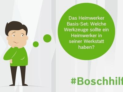 DIY-Tipp: Das Heimwerker Werkzeug-Basis-Set. Tutorial. #Boschhilft