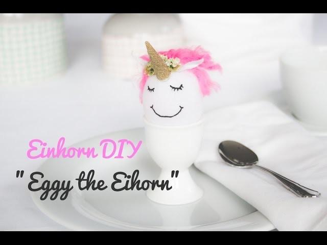 Einhorn DIY: Eggy the Eihorn Tutorial | NOCH kreativ