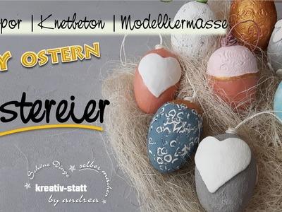 DIY Basteln - Ostereier mit Styropor, Modelliermasse und Knetbeton [How To]
