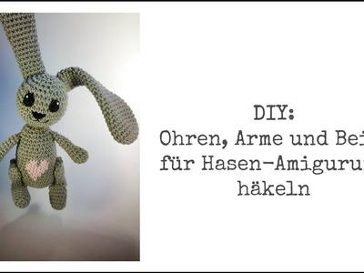 DIY: Hasenohren, Arme und Beine für dein Amigurumi häkeln