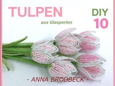 TULPEN aus GLASPERLEN. Annonce DIY (DVD10)
