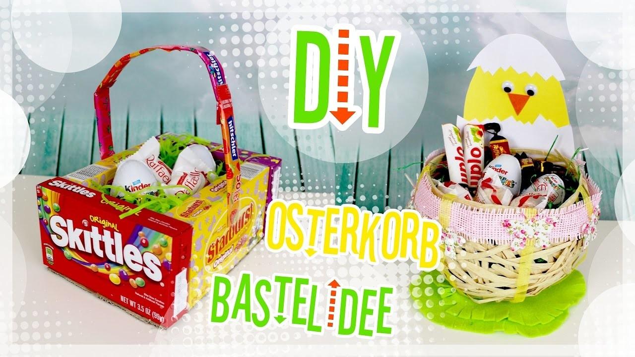 ???? DIY Bastelideen zu Ostern - Osterkorb ???? 2017