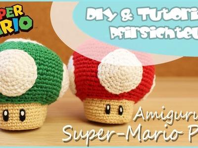 Super-Mario-Pilz häkeln  - DIY by Pfirsichteufel | Amigurumi | Super Mario